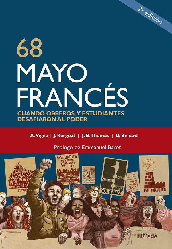 68 Mayo Francés. Cuando obreros y estudiantes desafiaron al poder