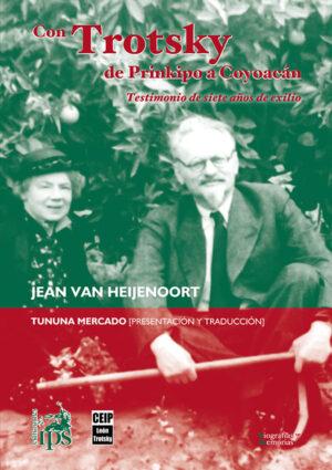 Con Trotsky de Prinkipo a Coyoacán
